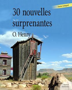 Trente nouvelles surprenantes (humour) - O. Henry