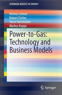 Power-to-Gas: Technology and Business Models