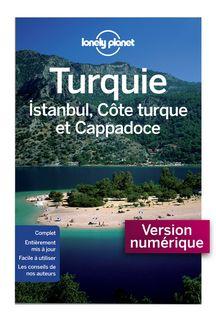 Turquie, Istanbul, Côte Turque et Cappadoce 4ed - Lonely Planet