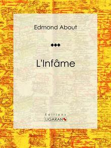 L'Infâme de Edmond About, Ligaran - fiche descriptive