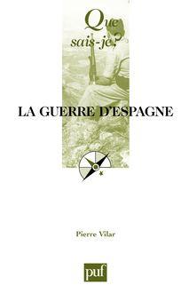 La guerre d'Espagne (1936-1939) de Pierre Vilar - fiche descriptive