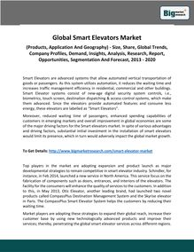 Global Smart Elevators Market (Products, Application And Geography) - Size, Share, Global Trends, Company Profiles, Demand, Insights, Analysis, Research, Report, Opportunities, Segmentation And Forecast, 2013 - 2020