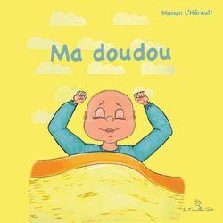 Ma doudou - Manon L