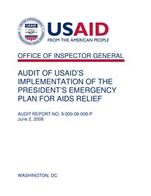 Audit of USAID's Implementation of the President's Emergency Plan for AIDS Relief