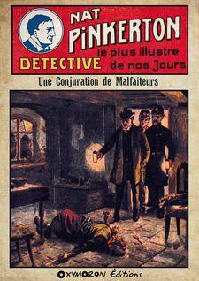 Nat Pinkerton - Une Conjuration de Malfaiteurs - Auteur Inconnu