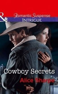 Cowboy Secrets (Mills & Boon Intrigue) (The Brothers of Hastings Ridge Ranch, Book 3)