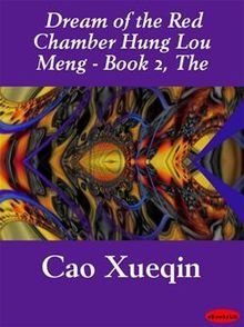 The Dream of the Red Chamber Hung Lou Meng - Book 2