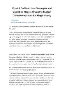 Frost & Sullivan: New Strategies and Operating Models Crucial to Sustain Global Investment Banking Industry