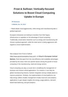 Frost & Sullivan: Vertically-focused Solutions to Boost Cloud Computing Uptake in Europe