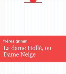 La dame Hollé, ou Dame Neige