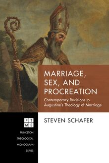 Marriage, Sex, and Procreation