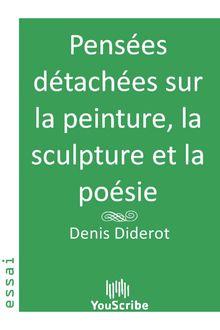 Pensées détachées sur la peinture, la sculpture et la poésie de Denis  Diderot - fiche descriptive