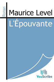 L'Épouvante de Maurice Level - fiche descriptive