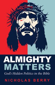 Almighty Matters