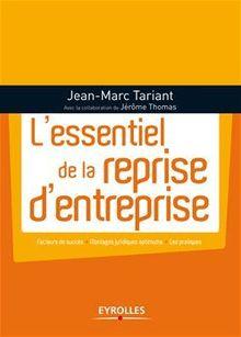 L'essentiel de la reprise d'entreprise de Tariant Jean-Marc, Thomas Jérôme - fiche descriptive