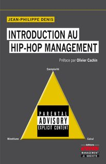 Introduction au hip-hop management - Jean-Philippe Denis