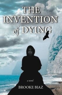 Invention of Dying, The