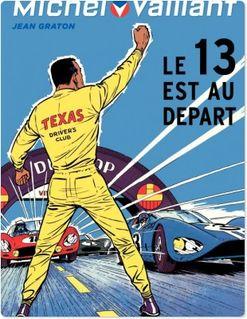 Michel Vaillant - Tome 5 - Michel Vaillant 5 (rééd. Dupuis) 13 est au départ (Le) - Jean Graton