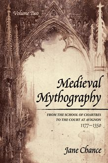 Medieval Mythography, Volume Two