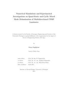 Numerical simulations and experimental investigations on quasi-static and cyclic mixed mode delamination of multidirectional CFRP laminates [Elektronische Ressource] / Parya Naghipour. Betreuer: Heinz Voggenreiter