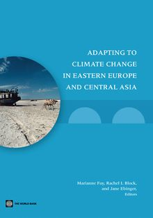 Adapting to Climate Change in Eastern Europe and Central Asia