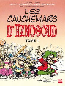 Les cauchemars d'Iznogoud T4 - Album 17 de Jean Tabary, Jean Tabary, Alain Buhler - fiche descriptive