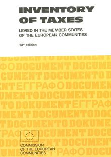 Inventory of taxes levied in the Member States of the European Communities