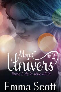 Mon Univers #2 - Jeanne Galant, Emma Scott