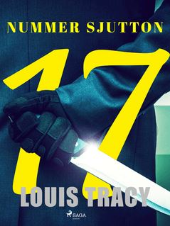 Nummer sjutton - Emilie Kullman, Louis Tracy
