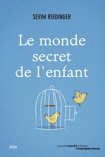 Le monde secret de l