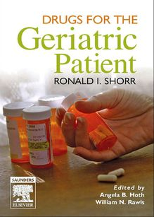 Drugs for the Geriatric Patient E-Book
