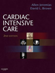 Cardiac Intensive Care E-Book