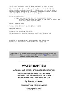 Water Baptism - A Pagan and Jewish Rite but not Christian, Proven By - Scripture And History Confirmed By The Lives Of Saints Who - Were Never Baptized With Water