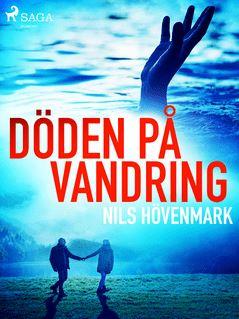 Döden på vandring - Nils Hövenmark