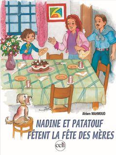 Nadine et Patatouf fêtent la fête des mères  - Ahlem Mahmoud