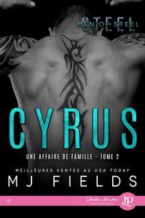 Cyrus - Rose Seget, MJ Fields