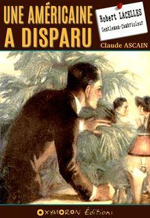 Une Américaine a disparu - Claude Ascain