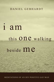 I Am This One Walking Beside Me
