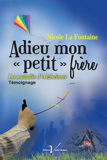 Adieu mon petit frère - Nicole La Fontaine
