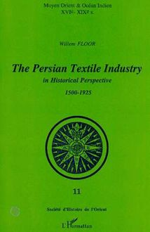 THE PERSIAN TEXTILE INDUSTRY