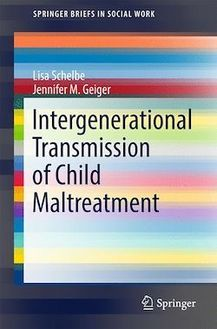 Intergenerational Transmission of Child Maltreatment