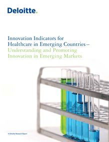 Innovation Indicators for Health Care in Emerging Countries: Understanding and Promoting Innovation in Emerging Markets