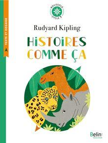 Lire Histoires comme ça de Clémence Pollet, Rudyard Kipling