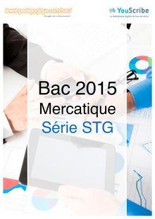 Corrigé - Bac 2015 - Mercatique - STMG