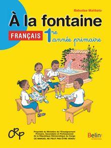 A LA FONTAINE  1RE ANNEE PRIMAIRE RD CONGO ELEVE