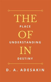 The Place of Understanding in Destiny