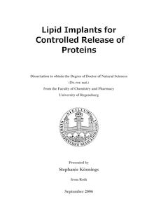 Lipid implants for controlled release of proteins [Elektronische Ressource] / presented by Stephanie Könnings