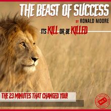 The Beast Of Success