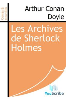 Les Archives de Sherlock Holmes de Arthur Conan Doyle - fiche descriptive