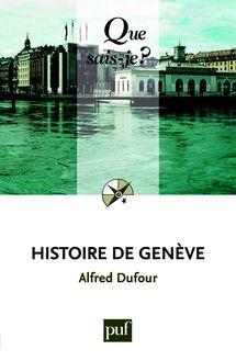 Lire Histoire de Genève de Alfred Dufour